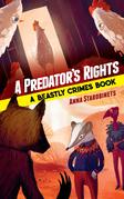 A Predator's Rights
