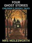 Four Ghost Stories
