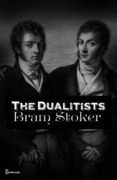 The Dualitists