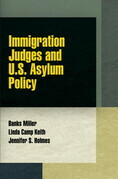 Immigration Judges and U.S. Asylum Policy