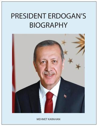 President Erdogan's Biography
