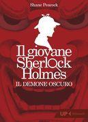 Il giovane Sherlock Holmes. Il demone oscuro