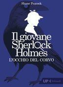 Il giovane Sherlock Holmes. L'occhio del corvo