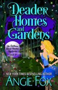 Deader Homes and Gardens (Volume 4)