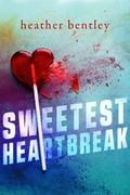 Sweetest Heartbreak