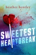 Sweetest Heartbreak