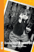 Daughterhood (NHB Modern Plays)