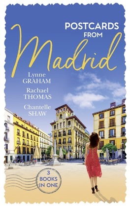 Postcards From Madrid: Married by Arrangement / Valdez's Bartered Bride / The Spanish Duke's Virgin Bride (Mills & Boon M&B)