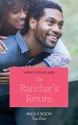 The Rancher's Return (Mills & Boon True Love) (Sweet Briar Sweethearts, Book 5)