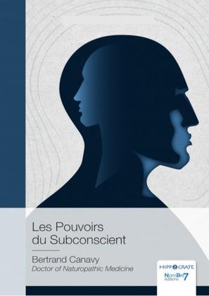Les Pouvoirs du Subconscient