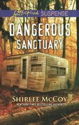 Dangerous Sanctuary (Mills & Boon Love Inspired Suspense) (FBI: Special Crimes Unit, Book 3)