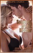 Seduced By His Mother
