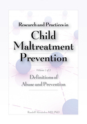Research and Practices in Child Maltreatment Prevention, Volume 1