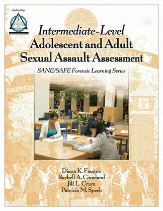 Intermediate-Level Adolescent and Adult Sexual Assault Assessment