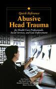 Abusive Head Trauma Quick Reference