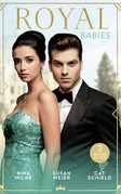 Royal Babies: Claiming His Secret Royal Heir / Pregnant with a Royal Baby! / Secret Child, Royal Scandal (Mills & Boon M&B)