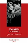 Temporary To Tempted (Mills & Boon Desire) (The Bachelor Pact, Book 2)