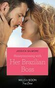 Honeymooning With Her Brazilian Boss (Mills & Boon True Love) (Fairytale Brides, Book 1)