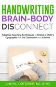 Handwriting Brain Body DisConnect
