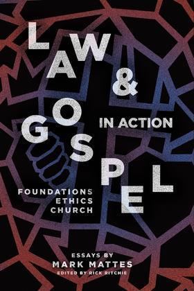 Law & Gospel in Action