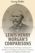 Lewis Henry Morgan's Comparisons