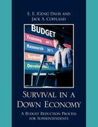 Survival in a Down Economy: A Budget Reduction Process for Superintendents