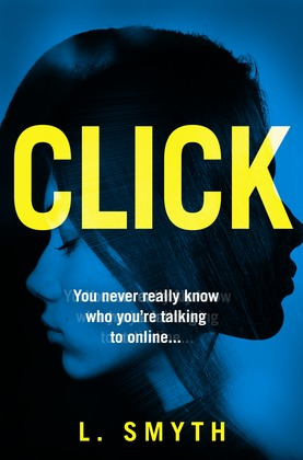 Click: A gripping, page-turning new psychological thriller for 2019
