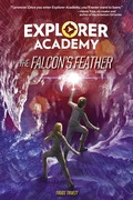 The Falcon's Feather (Explorer Academy)