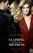 Claiming My Untouched Mistress (Mills & Boon Modern)