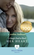 A Single Dad To Heal Her Heart (Mills & Boon Medical) (Yoxburgh Park Hospital)