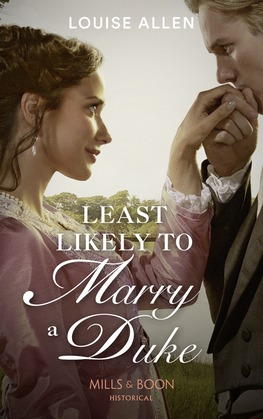Least Likely To Marry A Duke (Mills & Boon Historical)