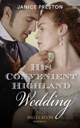 His Convenient Highland Wedding (Mills & Boon Historical) (The Lochmore Legacy, Book 1)