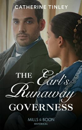 The Earl's Runaway Governess (Mills & Boon Historical)