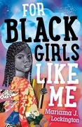For Black Girls Like Me