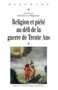 Religion et piété au défi de la guerre de Trente Ans