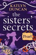 The Sisters' Secrets: Pearl