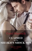 Claimed For The Sheikh's Shock Son (Mills & Boon Modern) (Secret Heirs of Billionaires, Book 24)
