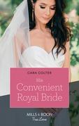 His Convenient Royal Bride (Mills & Boon True Love)