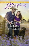 The Rancher's Legacy (Mills & Boon Love Inspired) (Red Dog Ranch, Book 1)