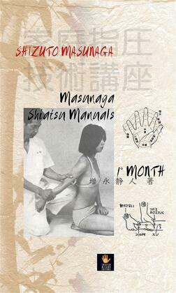 Masunaga Shiatsu 1st Manuals