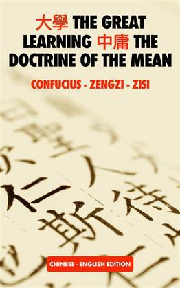 ?? The Great Learning ?? The Doctrine of the Mean