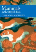 Mammals in the British Isles (Collins New Naturalist Library, Book 68)
