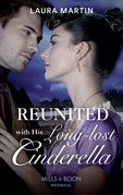 Reunited With His Long-Lost Cinderella (Mills & Boon Historical) (Scandalous Australian Bachelors, Book 2)