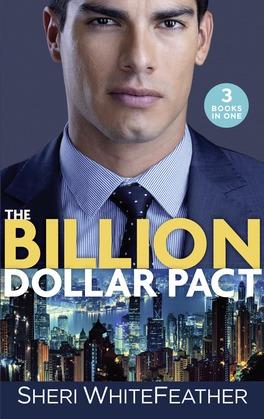 The Billion Dollar Pact: Waking Up with the Boss (Billionaire Brothers Club) / Single Mom, Billionaire Boss / Paper Wedding, Best-Friend Bride (Mills & Boon M&B)