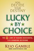 Lucky By Choice