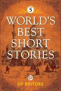 World's Best Short Stories 5