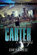 Don't Mess with the Carter Boys