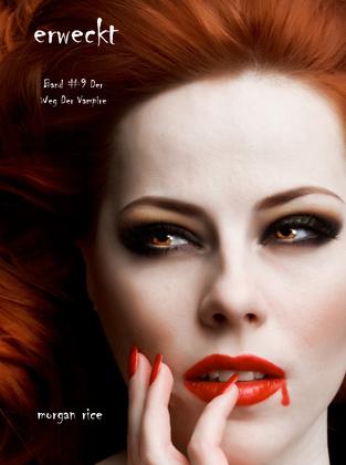 Erweckt (Band #9 Der Weg Der Vampire)