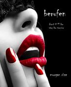 Berufen (Band #11 Der Weg Der Vampire)