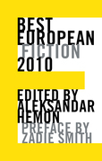 Best European Fiction 2010 (Best European Fiction)